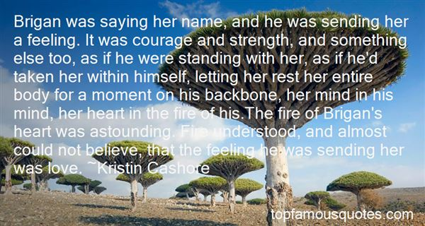 Quotes About Courage Strength And Love