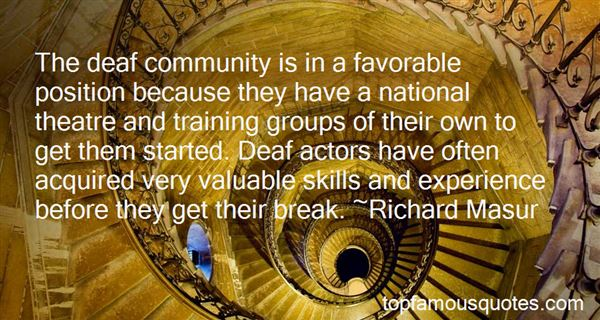 Quotes About Deaf Theatre