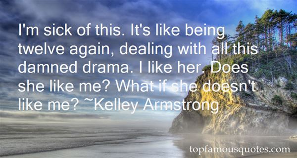 Quotes About Dealing With Drama