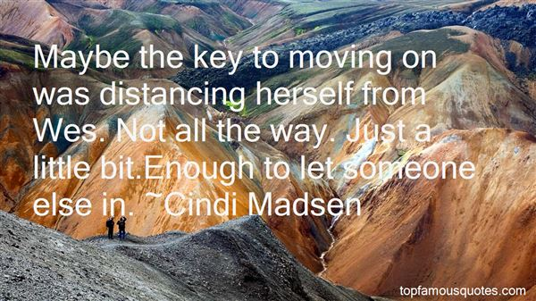 Quotes About Distancing From Someone