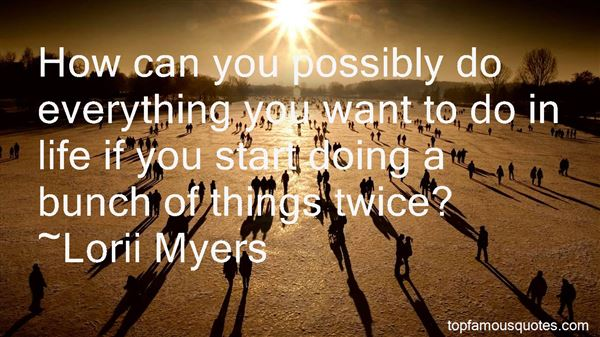 Quotes About Doing Things Twice