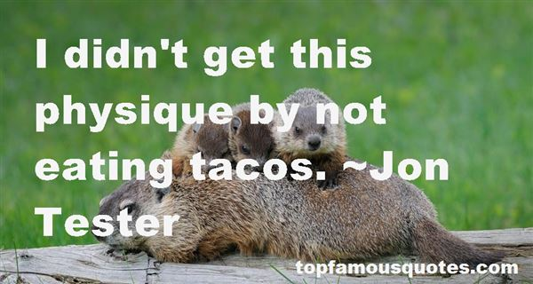 Quotes About Eating Tacos