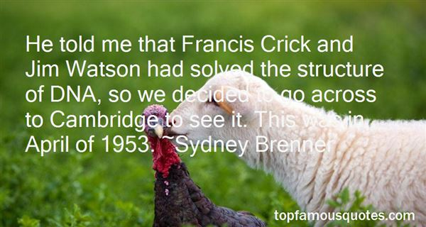Quotes About Francis Crick