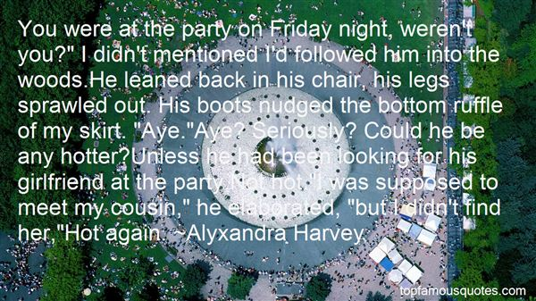 Quotes About Friday Night Party