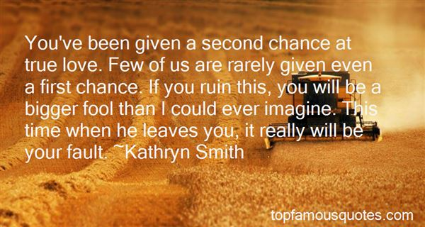 Quotes About Given A Second Chance