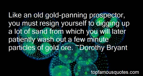 Quotes About Gold Digging