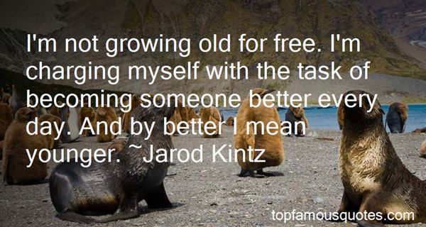 Quotes About Growing Old With You