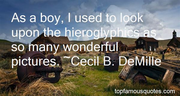 Quotes About Hieroglyphics
