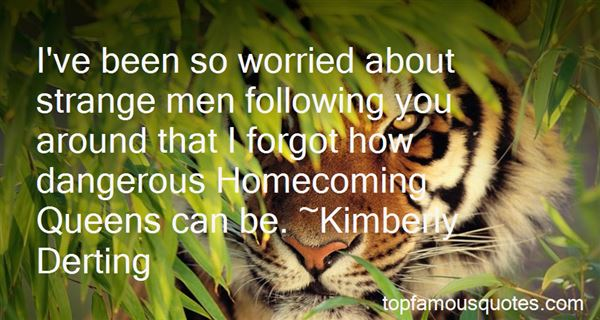 Quotes About Homecoming Queens