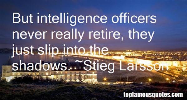 Quotes About Intelligence Officers