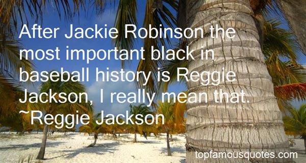 Quotes About Jackie Robinson In Baseball
