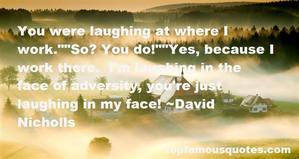 Quotes About Laughing At Work