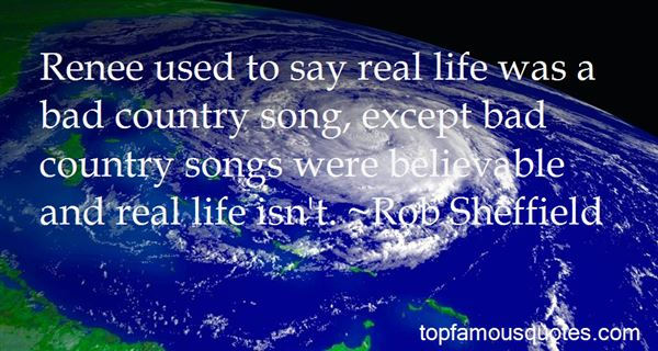 Life Country Songs Quotes: best 1 famous quotes about Life ...