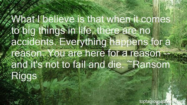 Quotes About Life Everything Happens For A Reason