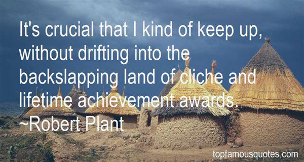 Quotes About Lifetime Achievement Awards