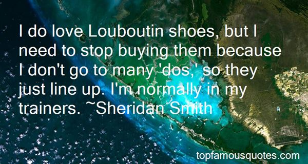 Quotes About Louboutin Shoes