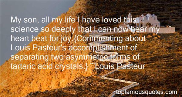 Quotes About Louis Pasteur