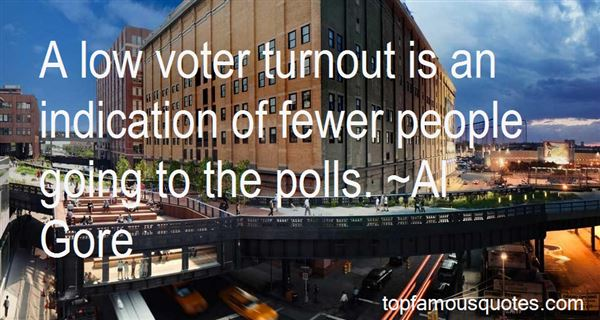 Quotes About Low Voter Turnout