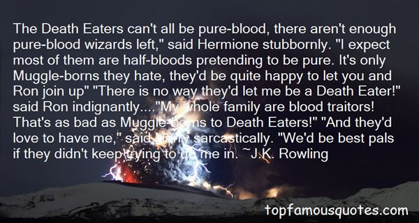 Quotes About Muggle Borns