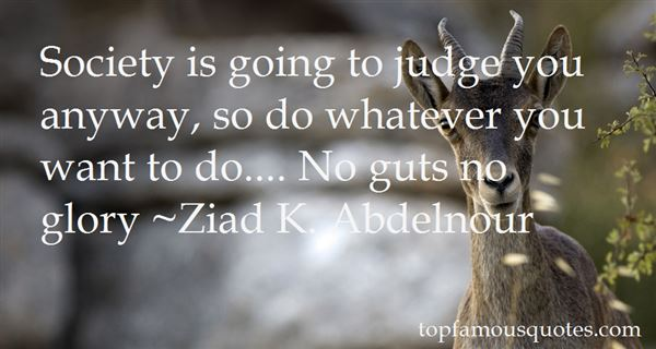 Quotes About No Guts No Glory