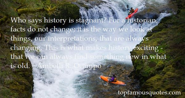Quotes About Not Changing History