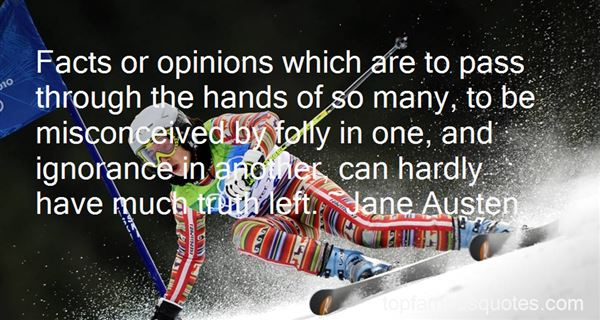 Quotes About Opinions And Ignorance