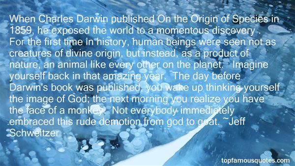 Quotes About Origin Of Man