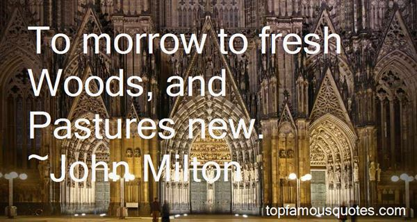 Quotes About Pastures New