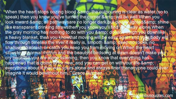 Quotes About Pouring Your Heart Out