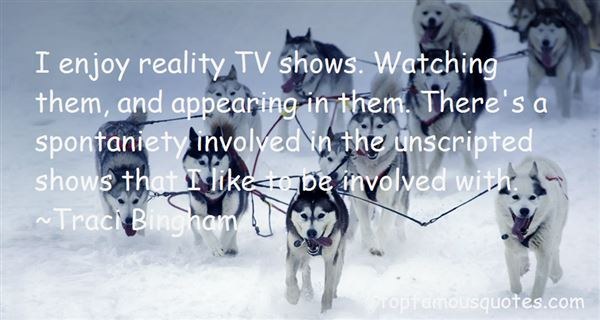 Quotes About Reality Tv Shows