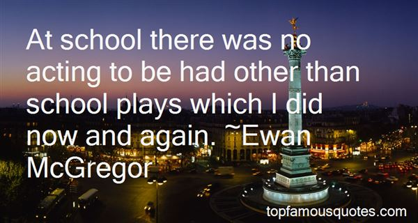 Quotes About School Plays