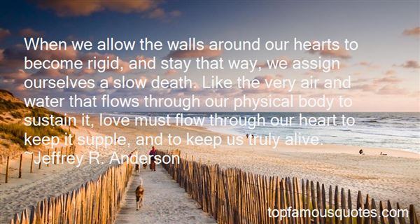 Quotes About Walls Around The Heart