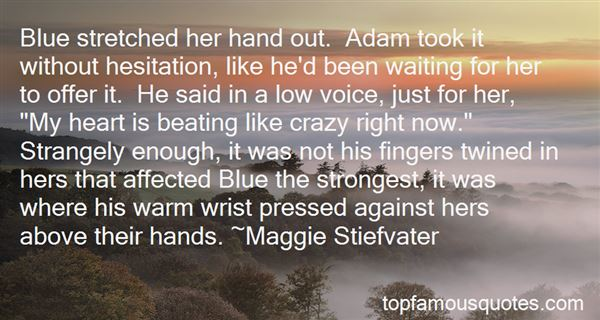 Quotes About Warm Hands