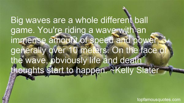 Quotes About Wave Of Life
