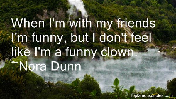 Quotes About With My Friends
