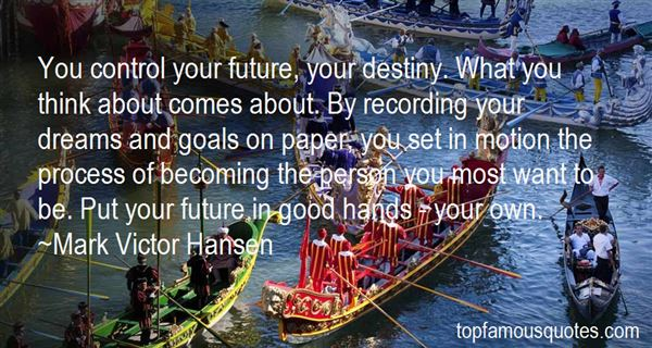 Quotes About Your Future Goals