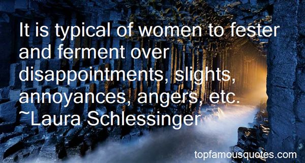 Quotes About Annoyance Anger