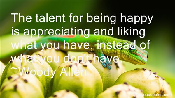 Quotes About Appreciating What You Do Have