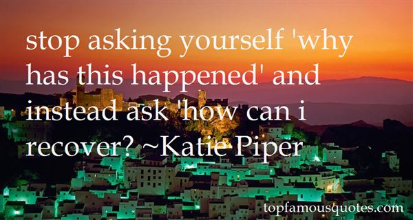 Quotes About Asking Yourself Why