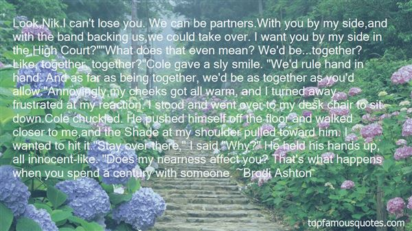 Quotes About Being Closer To Someone