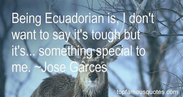 Quotes About Being Ecuadorian