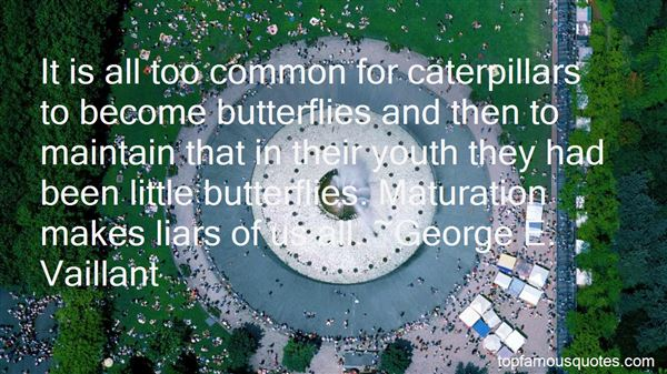 Quotes About Caterpillars