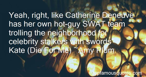 Quotes About Catherine Deneuve