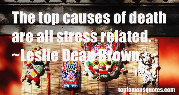 Quotes About Causes Of Stress