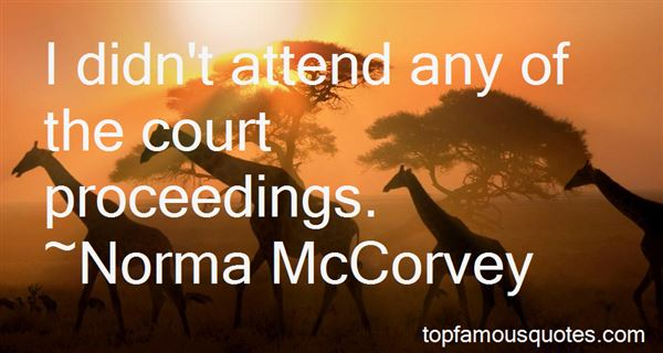 Quotes About Court Proceedings