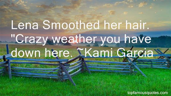 Quotes About Crazy Weather