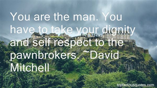 Quotes About Dignity Self Respect