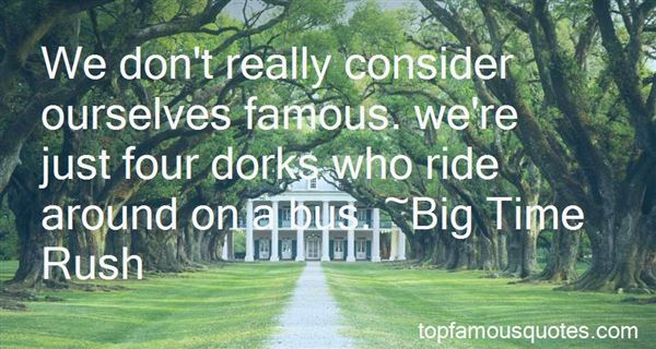 Quotes About Dorks