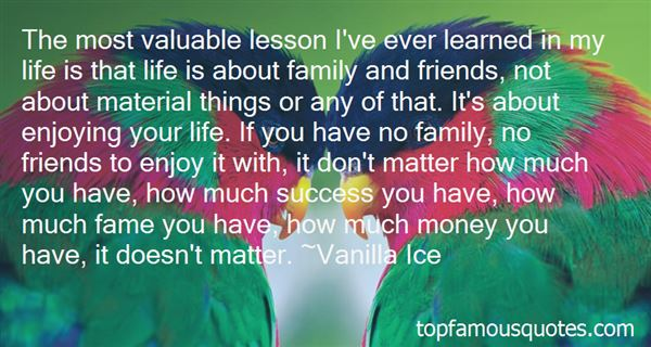 enjoying your family quotes best famous quotes about enjoying