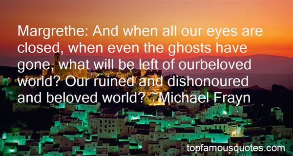 Quotes About Ghosts In Beloved